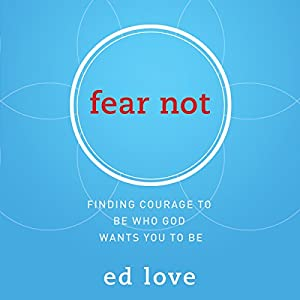 Fear Not Audiobook