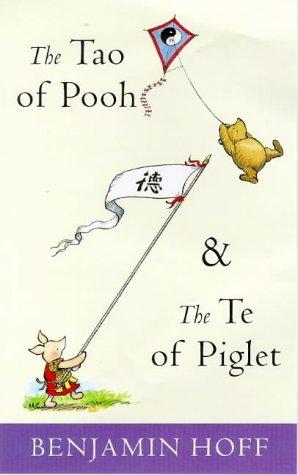 Tao of Pooh (The wisdom of Pooh)