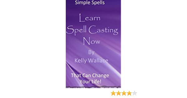 Learn to Cast Spells That Work!