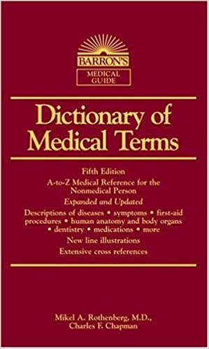 dictionary of medical terms barron s medical guides mikel a