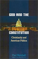 God and the Constitution: Christianity and American Politics
