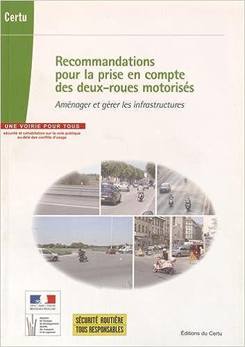 Livre gratuits en ligne Recommandations pour la prise en compte des deux-roues motorisés : Aménager et gérer les infrastructures pdf, epub ebook