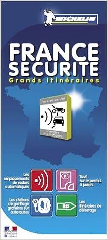 Livre gratuits France sécurité : Grands itinéraires pdf, epub ebook