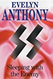 Sleeping with the Enemy, Evelyn Anthony, 0727859471