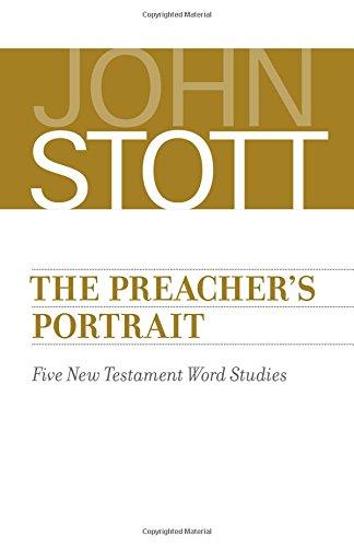The Preacher's Portrait: Five New Testament Word Studies