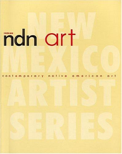 (NDN Art: Contemporary Native American Art)