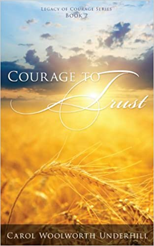 Courage to Trust (Legacy of Courage Book 2)