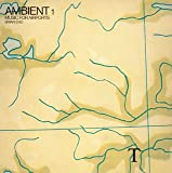 Ambient 1: Music for Airports (mlps)