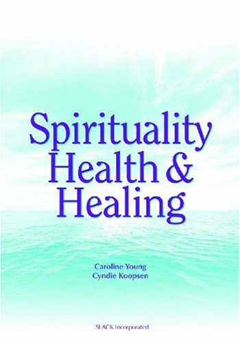 Spirituality Health And Healing (Pb 2005)