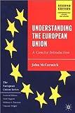 Understanding the European Union, John McCormick, 033394867X