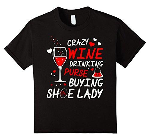 Kids Crazy Wine Drinking Purse Buying Shoe Lady TShirt 10 (Hazel Black Adult Shoes)