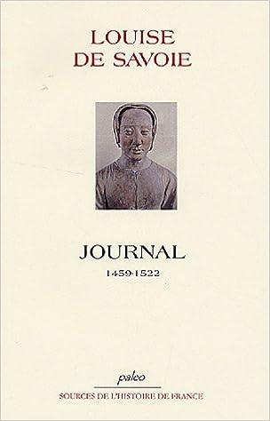 Lire Journal de la mère de François Ier : 1459-1522 pdf, epub ebook
