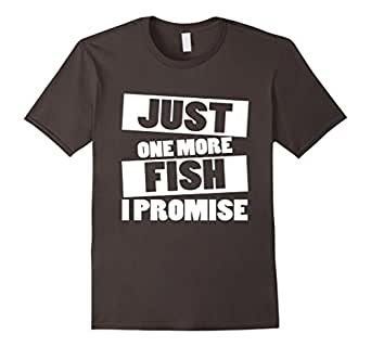 Mens Just One More Fish I Promise Fishing Funny T-Shirt 2XL Asphalt