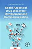 img - for Social Aspects of Drug Discovery, Development and Commercialization book / textbook / text book