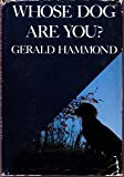 Whose Dog Are You? (Cunningham Series)