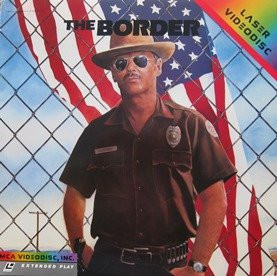 The Border LASERDISC (NOT A DVD!!!) (Full Screen Format) Format: Laserdisc