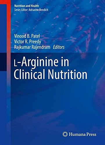 L-Arginine in Clinical Nutrition (Nutrition and Health)