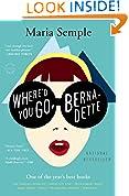 #4: Where'd You Go, Bernadette: A Novel