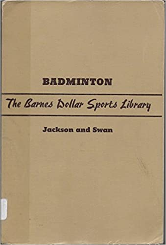 Better badminton, ([Barnes dollar sports library])