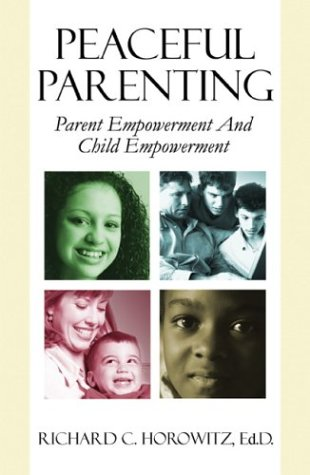 Peaceful Parenting: Parent Empowerment & Child Empowerment