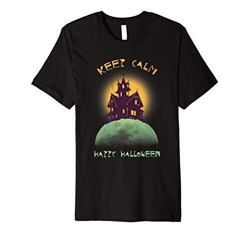 Funny Keep Calm Happy Halloween Scary Witch Castle TShirt