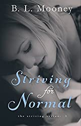 Striving for Normal (Striving Series Book 1)