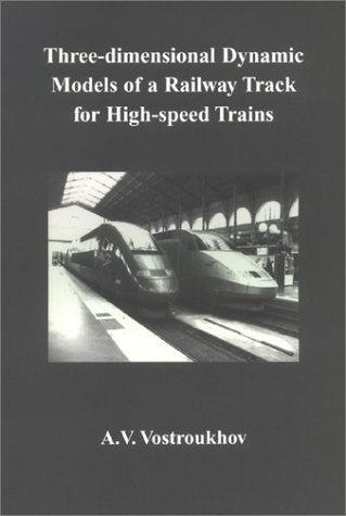 Three-dimensional Dynamic Models of a Railway Track for High-speed Trains