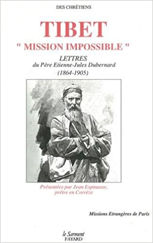 Livres gratuits en ligne Tibet, mission impossible : Lettres du père Dubernard, 1864-1905 pdf ebook