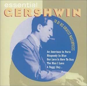 Essential Gershwin