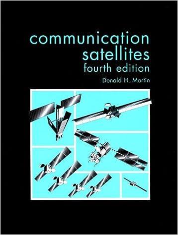 Communication Satellites, Fourth Edition
