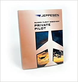 Jeppesen GFD Private Pilot Textbook ISBN 978-0-88487-660-1 Part # 10001360-006