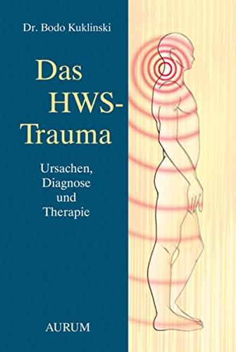 Das HWS-Trauma: Ursachen, Diagnose und Therapie (German Edition)