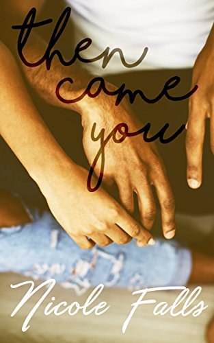 Search : Then Came You (Accidentally in Love Book 3)