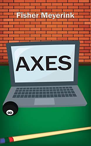 AXES (Empty Rewards Book 1) (Canada Axe)