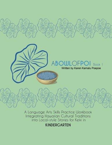Download A Bowl of Poi - Book 1: A Language Arts Skills Practice Workbook (Kukuiehu Series) pdf epub