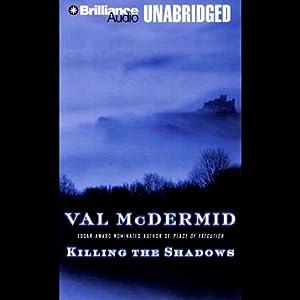 Killing the Shadows Audiobook