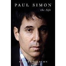 Paul Simon: The Life [Deckle Edge]