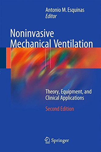 Noninvasive Mechanical Ventilation: Theory, Equipment, and Clinical Applications