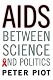 AIDS Between Science and Politics