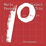 Dialect Trio: Philosophy