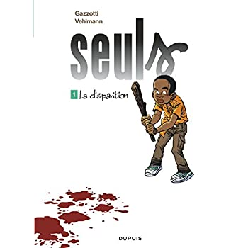 Seuls, Tome 1 (French Edition)