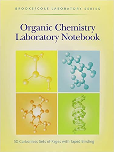 Organic Chemistry Laboratory Notebook (Brooks/Cole Laboratory ...