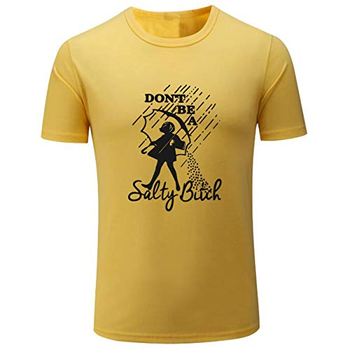 Men's Don't Be A Salty Bitch Novelty Shirts (Yellow,M)