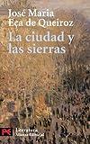 La ciudad y las sierras (El Libro De Bolsillo - Literatura)