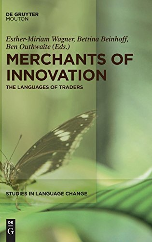 Merchants of Innovation (Studies in Language Change) by De Gruyter Mouton