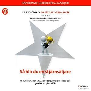 Så blir du en stjärnsäljare [How to Be a Star Seller] Audiobook