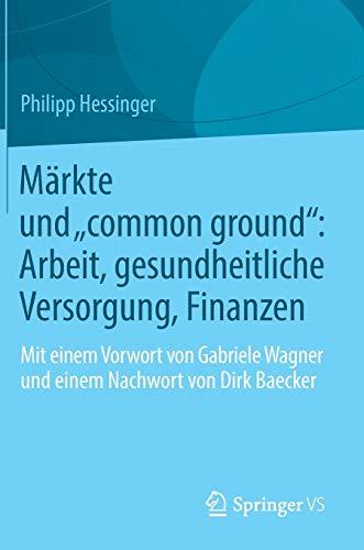 """Märkte und """"common ground"""