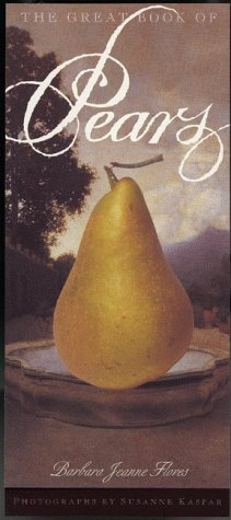 The Great Book of Pears by Barbara Jeanne Flores