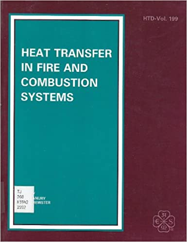 Heat Transfer in Fire and Combustion Systems: Presented at the 28th