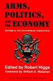 Arms, Politics and the Economy, , 0841912319